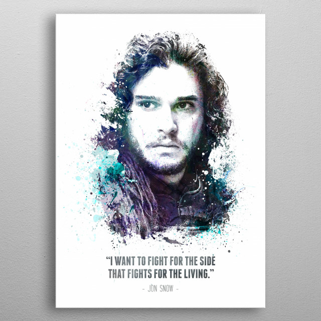 Legendary Jon Snow from the HBO show Game of Thrones. metal poster