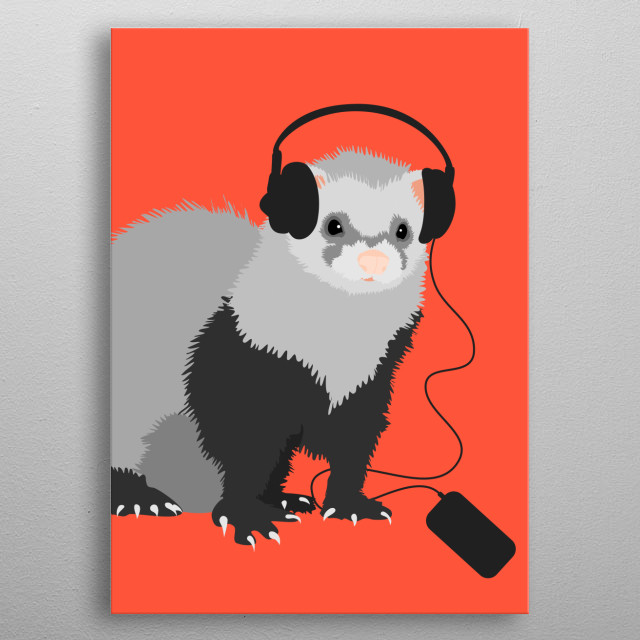 Funny ferret artwork for a music lover who also loves ferrets. This musical ferret design features a vector illustration of a cute fluffy ferret wearing big headphones and listening to its favorite songs on its own phone. This fun illustration will also make a great gift for a musician who has a pet ferret. metal poster