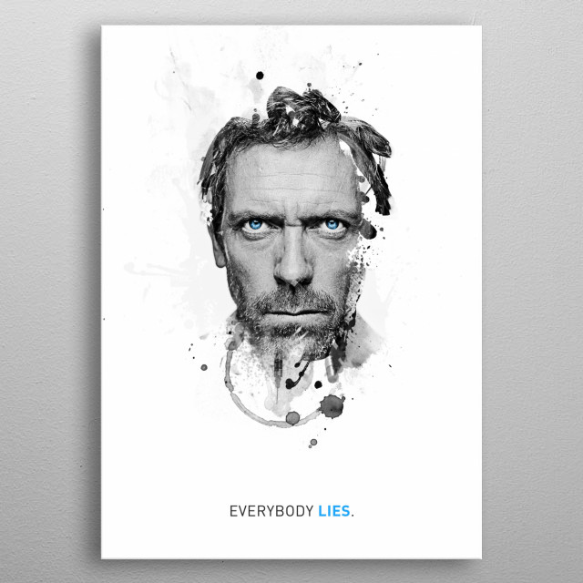 Everybody lies. metal poster