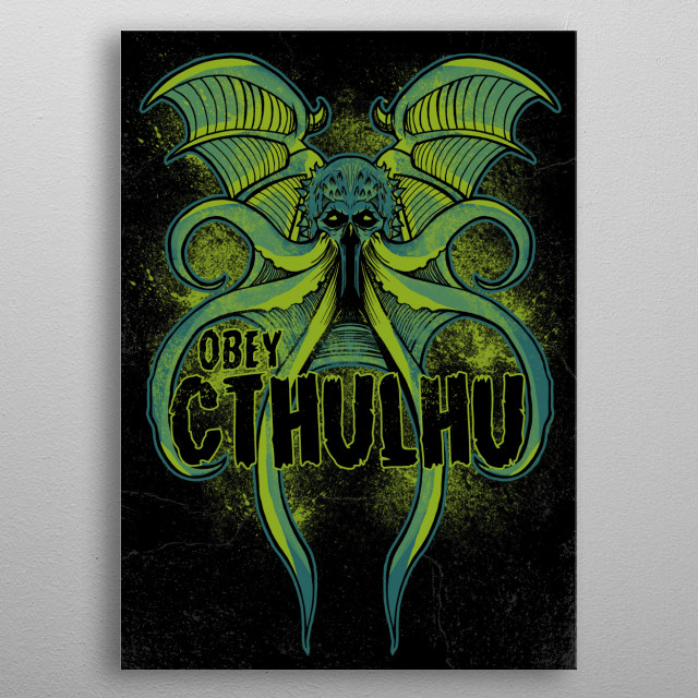 Obey Cthulhu metal poster