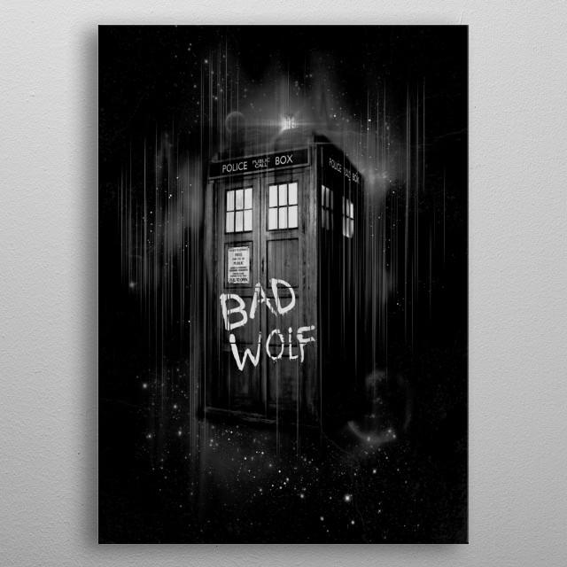 Bad Wolf metal poster