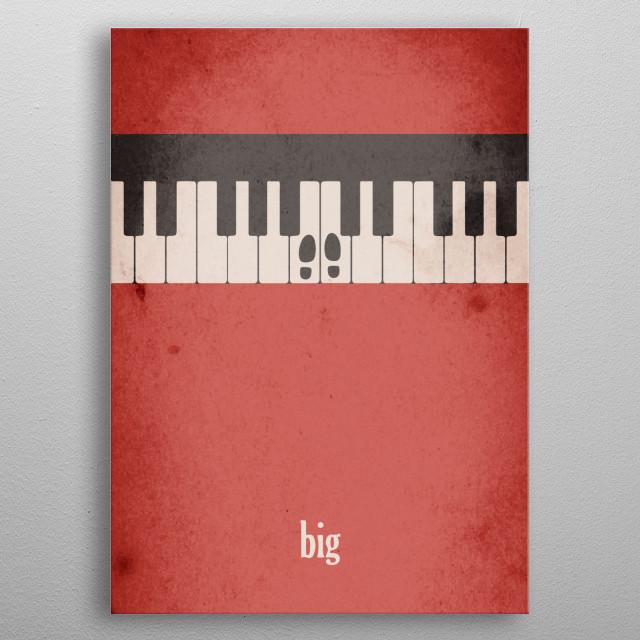 "Minimalist take on the blockbuster movie ""Big"". metal poster"