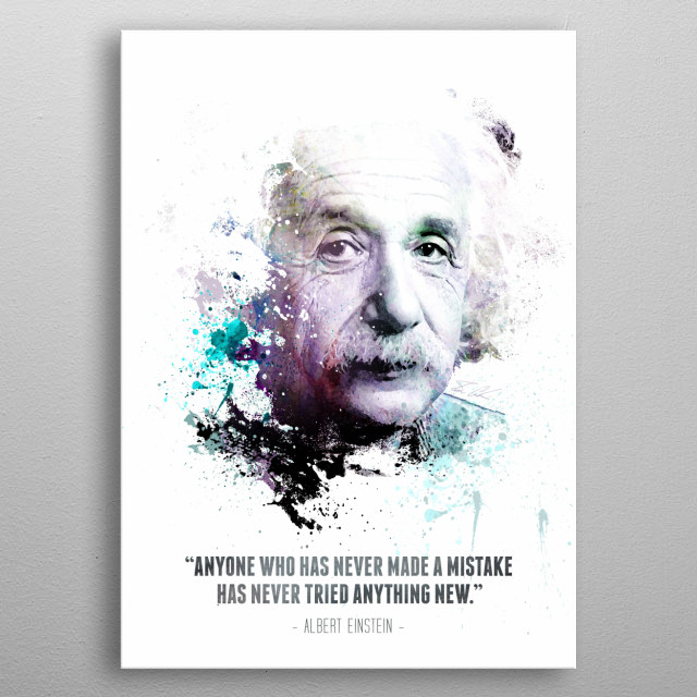 Albert Einstein and his quote. metal poster