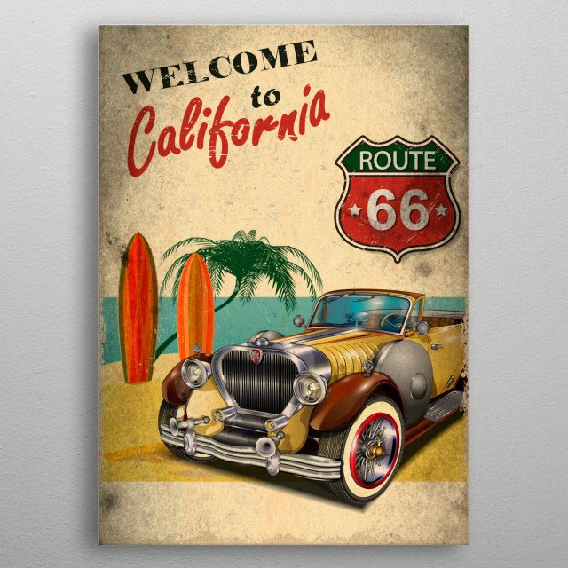 Welcome to California - Vintage Poster metal poster