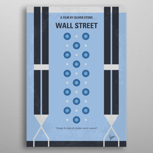 No683 My Wall street minimal movie poster  A young and impatient stockbroker is willing to do anything to get to the top, including trading o... metal poster