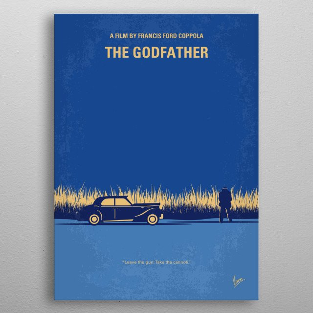 No686-1 My Godfather I minimal movie poster The aging patriarch of an organized crime dynasty transfers control of his clandestine empire to his reluctant son. Director: Francis Ford Coppola Stars: Marlon Brando, Al Pacino, James Caan  metal poster