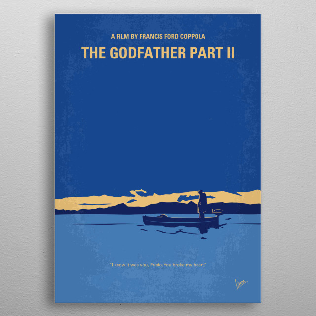 No686-2 My Godfather II minimal movie poster  The early life and career of Vito Corleone in 1920s New York is portrayed while his son, Michae... metal poster