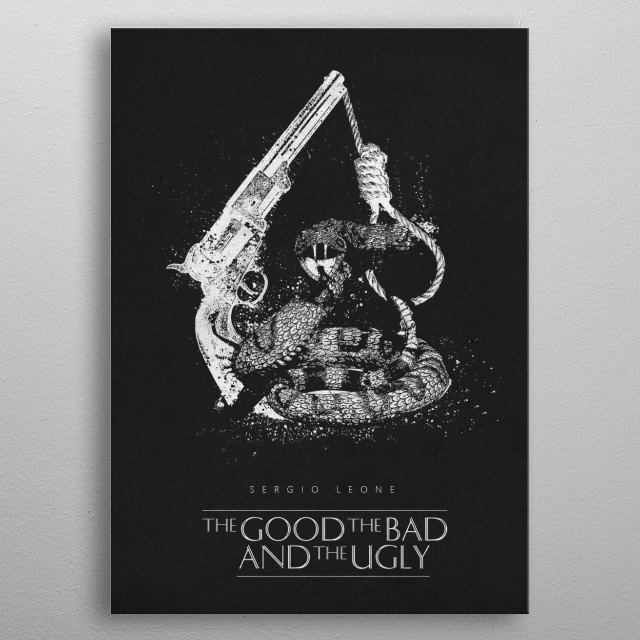 The Good, the Bad and the Ugly metal poster