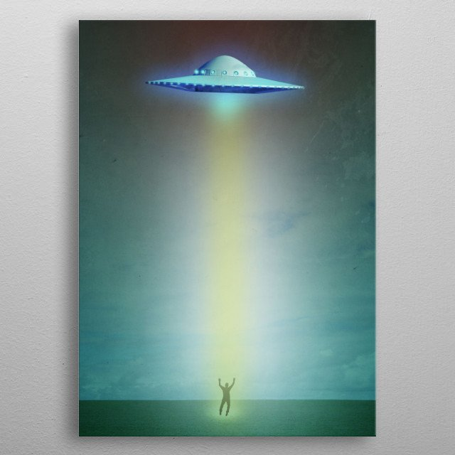 Alien Abduction by Edward M. Fielding features an alien space ship beaming down and lift up an human from the planet. metal poster