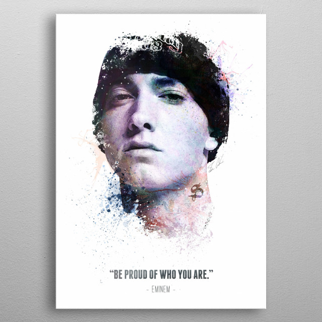 Eminem and his quote.  metal poster