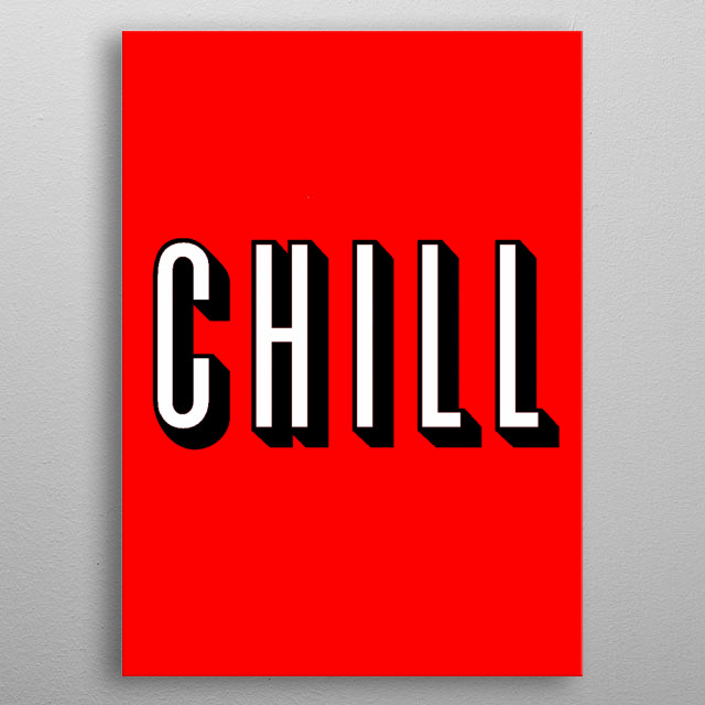 Chill bro metal poster