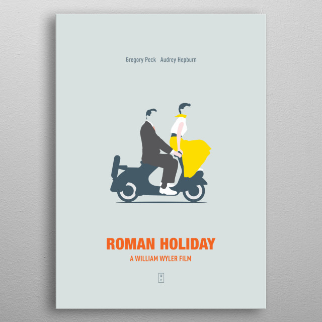 ROMAN HOLIDAY: Minimalist Movie Poster -  Gregory Peck, Audrey Hepburn, William Wyler metal poster