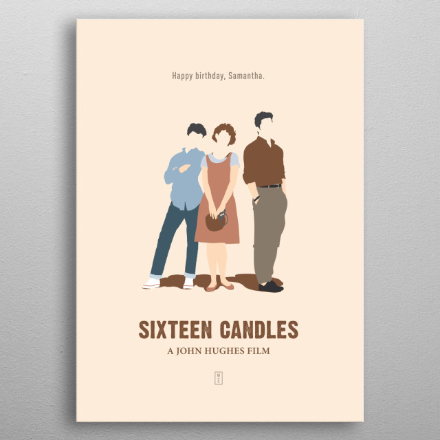 SIXTEEN CANDLES: Minimalist Movie Poster - John Hughes, Molly Ringwald, Anthony Michael Hall, Justin Henry metal poster