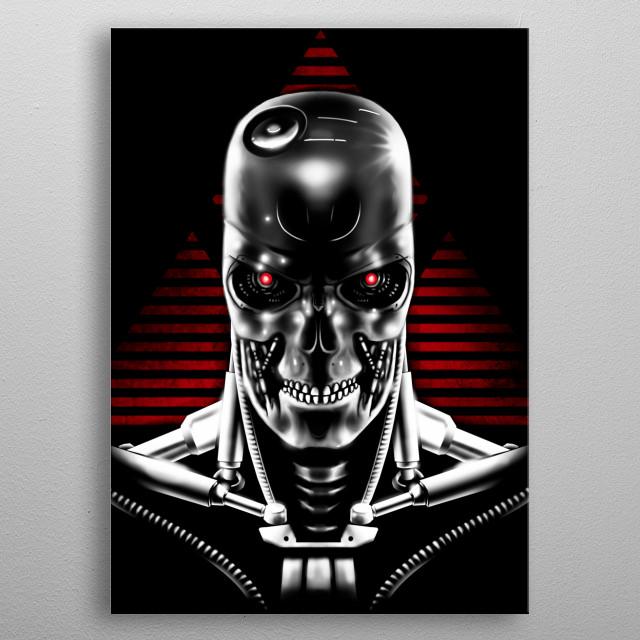 T-800 model :) metal poster