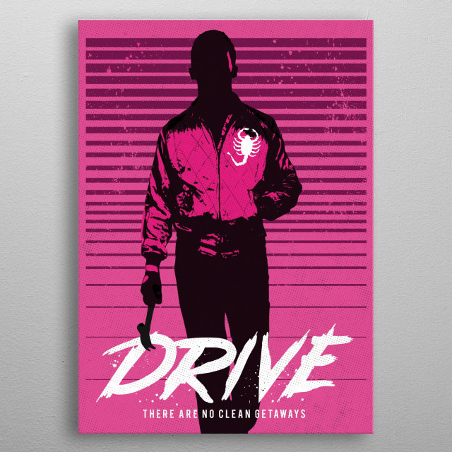 Drive art movie inspired. metal poster