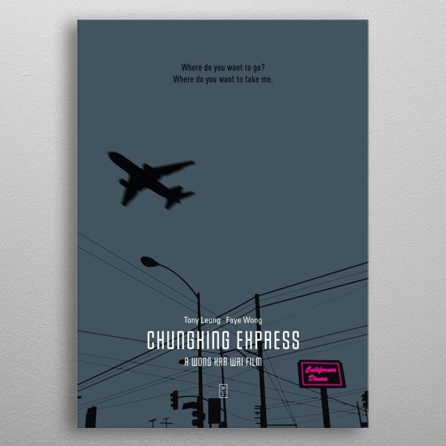 CHUNGKING EXPRESS: Minimalist Movie Poster - Wong Kar Wai, Tony Leung, Faye Wong, Brigitte Lin, Takeshi Kaneshiro metal poster