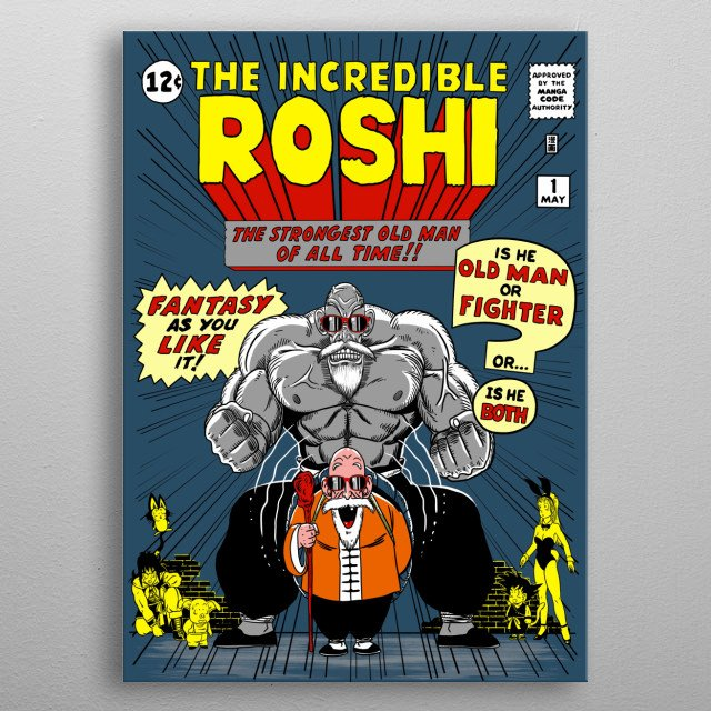 The incredible Roshi metal poster
