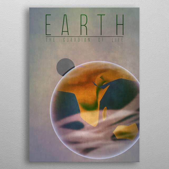 Earth - The Guardian of Life 3/9 in the complete set of planets. metal poster