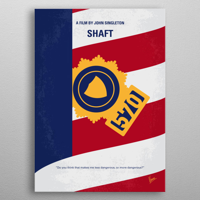 No705 My SHAFT minimal movie poster  New York City police detective John Shaft (nephew of the original 1970s detective) goes on a personal mi... metal poster