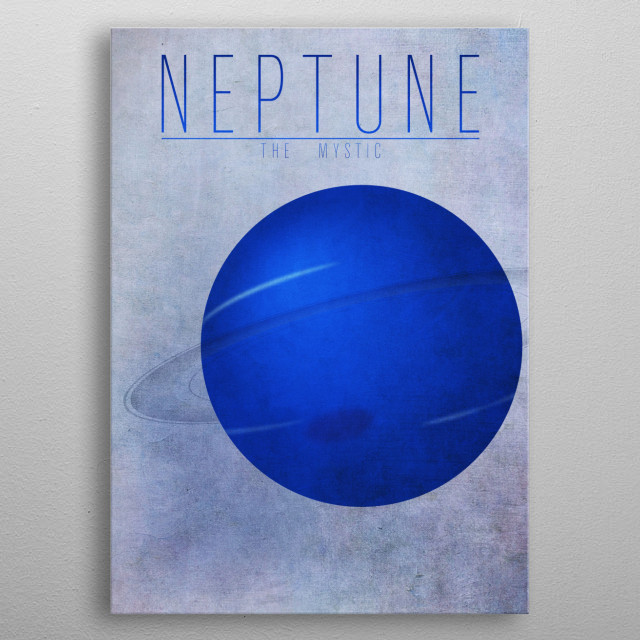 Neptune - The Mystic 8/9 in the complete set of planets. metal poster
