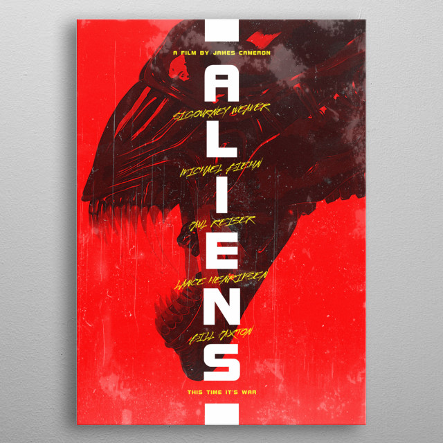 Alternative poster for one of the finest action sci-fi films ever made, Aliens! :) metal poster