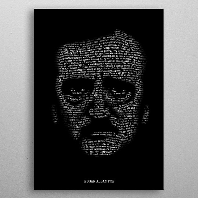 Edgar Allan Poe - Nevermore,  a Portrait of Madness. Alternate version of my Nevermore Poe portrait, with the addition of his name to match m... metal poster