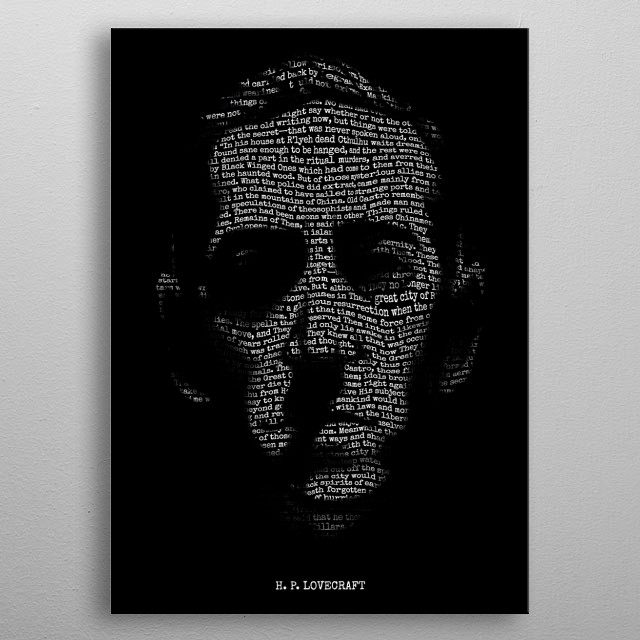 H. P. Lovecraft - Necronomicon. A portrait of H. P. Lovecraft using text from The Call of Cthulhu. metal poster
