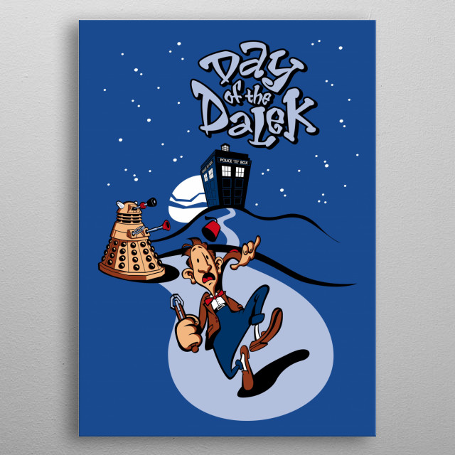 Dalek wants to take on the world, and Doctor Who is the only one who can stop him! metal poster