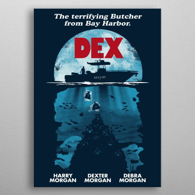 Dexter is piling up body bags in the bottom of the sea and they are forming a well known silhouette. metal poster
