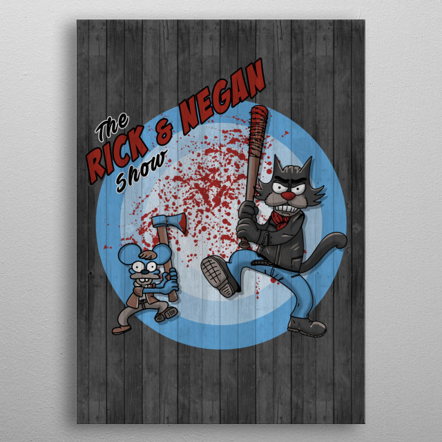 the show of rick and negan metal poster