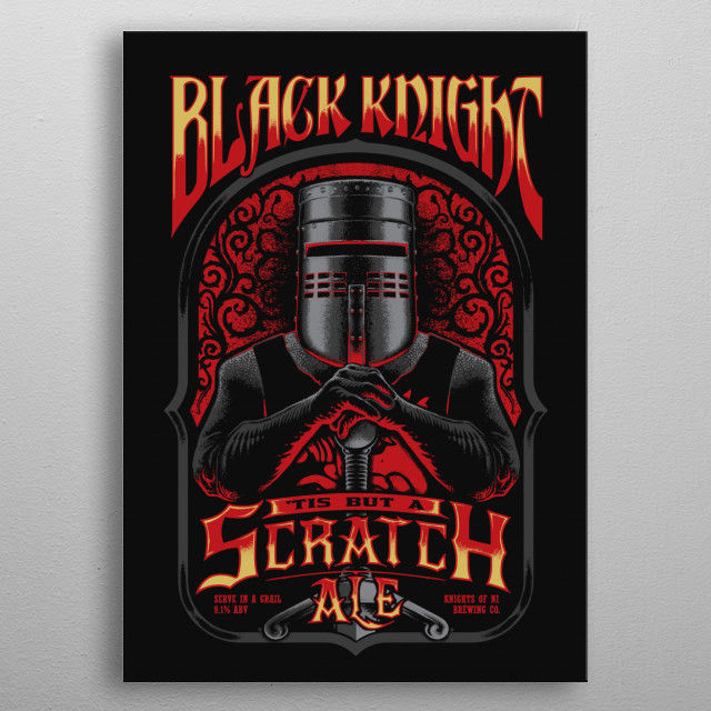 Black Knight 'Tis But a Scratch Ale metal poster