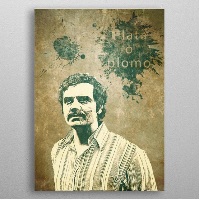 Pablo Escobar, Narcos metal poster