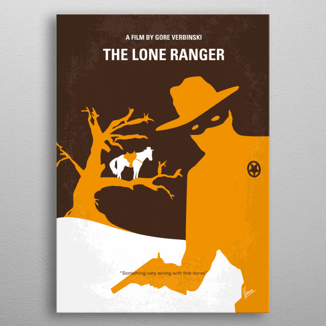 No202 My The Lone Ranger minimal movie poster  Native American warrior Tonto recounts the untold tales that transformed John Reid, a man of t... metal poster