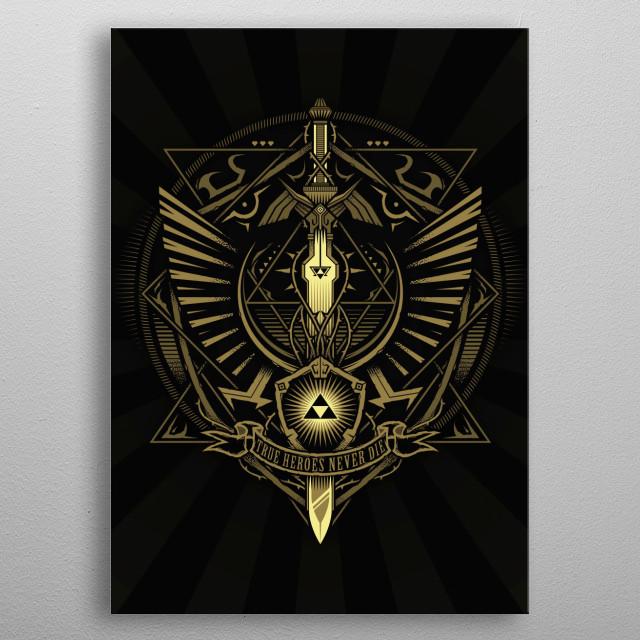 True heroes never die... metal poster