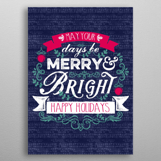 "Merry & Bright Christmas Banner Happy Holidays Typography Art - A lovely typography design saying ""May Your Days be Merry & Bright"" with vintage, rough-edged, distressed fonts, banners and ornaments. Celebrate the holiday season with this retro, understated design that is a welcome respite from the shiny, garish color schemes that the season often entails. I chose a soothing, light Pine Green and classy Cardinal Red along with White for a look that says Christmas in an understated way.  metal poster"