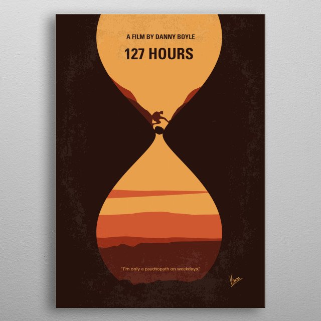 No719 My 127 Hours minimal movie poster  An adventurous mountain climber becomes trapped under a boulder while canyoneering alone near Moab, ... metal poster