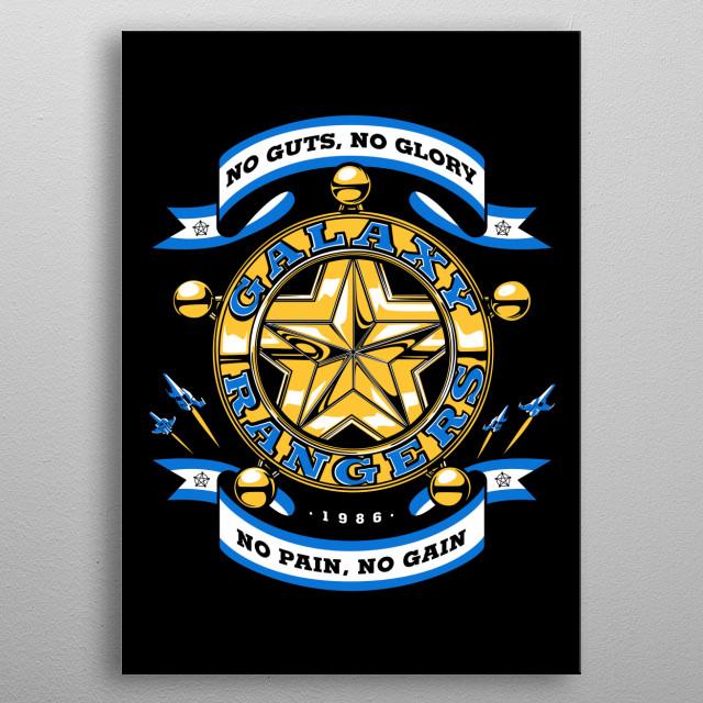 """No Guts, No Glory"" from Galaxy Rangers cartoons metal poster"