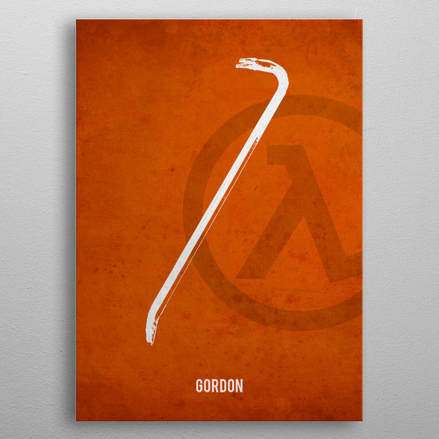 Legendary Weapons - Gordon's Crowbar metal poster