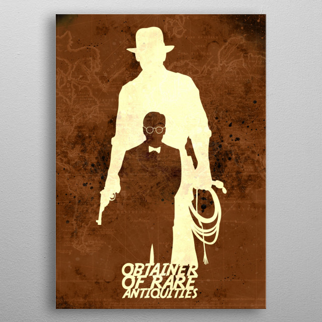 Archeology professor, adventurer, expert on the occult, and obtainer of rare antiquities. metal poster