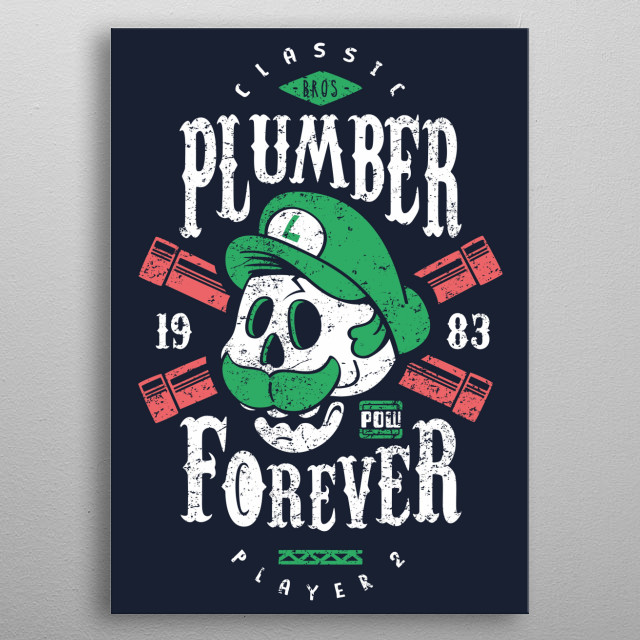 Classic Plumber since 1983 metal poster