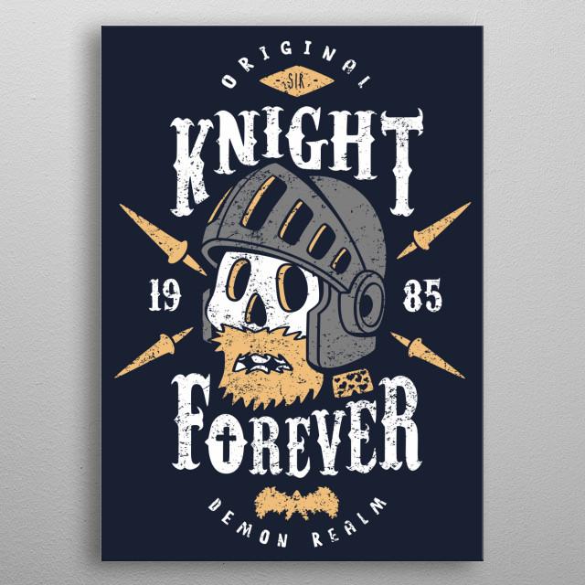 Original Knight since 1985 metal poster