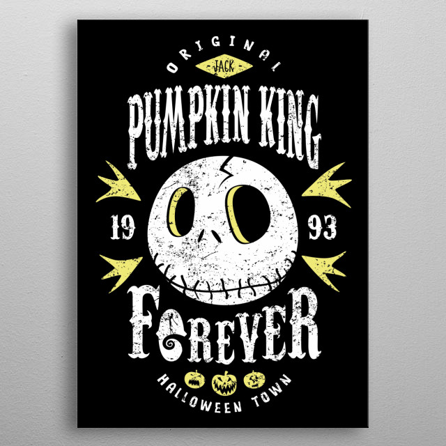 Original Pumpkin King since 1993 metal poster