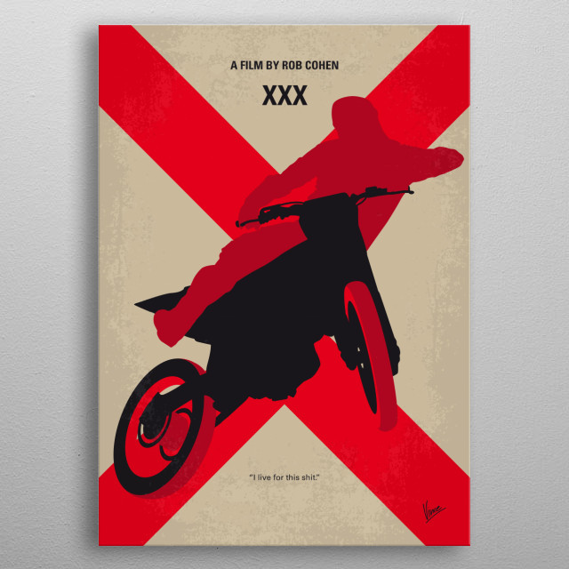 No728 My xXx minimal movie poster  An extreme sports athlete, Xander Cage, is recruited by the government on a special mission.  Director: Rob Cohen Stars: Vin Diesel, Asia Argento, Marton Csokas  metal poster