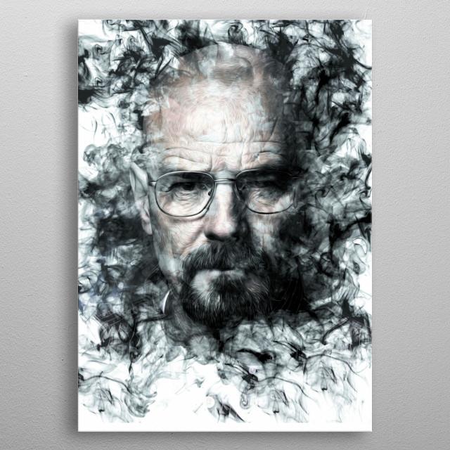 Walter White, Breaking Bad.  metal poster