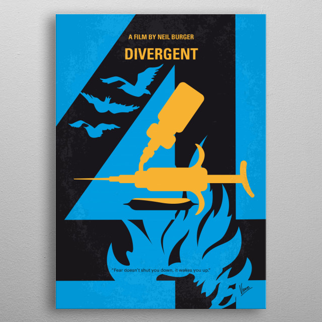 No727 My DIVERGENT minimal movie poster In a world divided by factions based on virtues, Tris learns she's Divergent and won't fit in. When she discovers a plot to destroy Divergents, Tris and the mysterious Four must find out what makes Divergents dangerous before it's too late. Director: Neil Burger Stars: Shailene Woodley, Theo James, Kate Winslet  metal poster