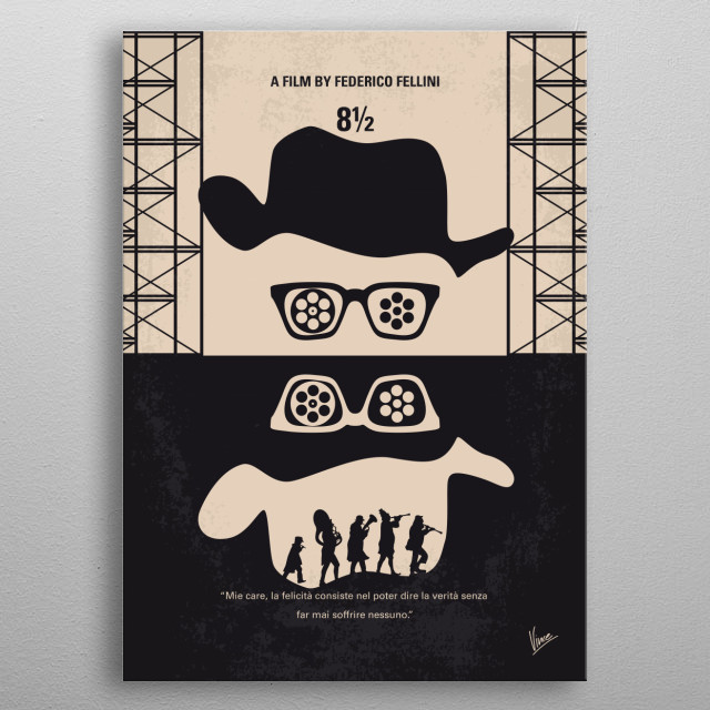 No731 My 8 1 2 minimal movie poster  A harried movie director retreats into his memories and fantasies.  Director: Federico Fellini Stars: Ma... metal poster