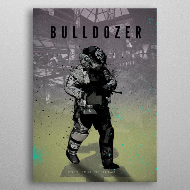 Legends of Gaming - Bulldozer metal poster