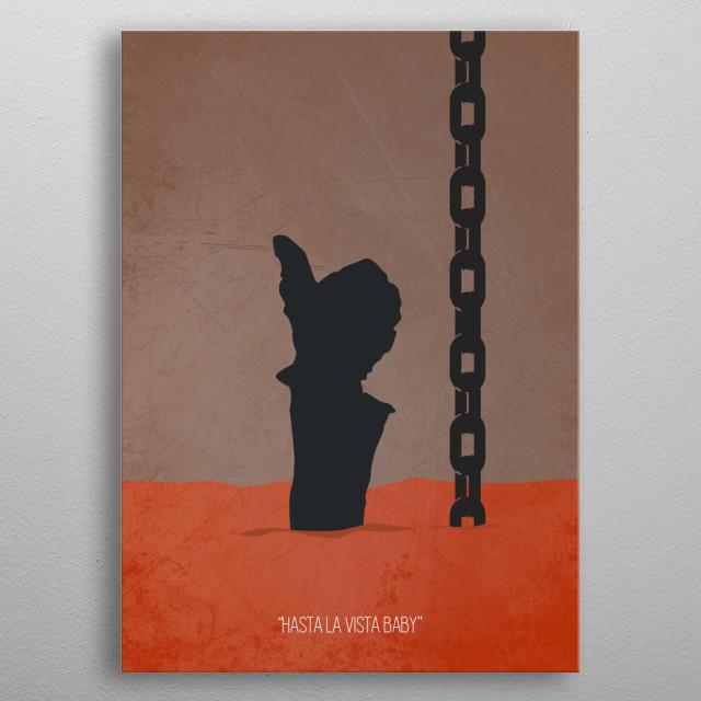 Minimal movie poster for the movie Terminator 2. metal poster