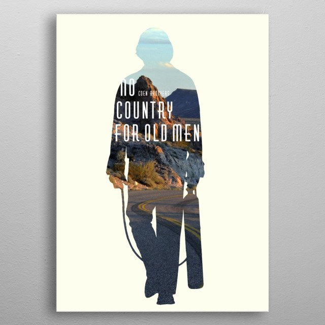 No Country For Old Men, Coen brothers metal poster
