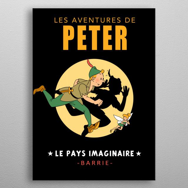 Les Adventures de Peter - Le Pays Imaginaire metal poster